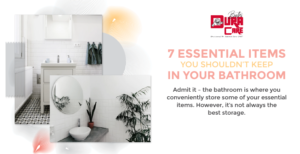 7 Essential Items You Shouldn't Keep in Your Bathroom featured image