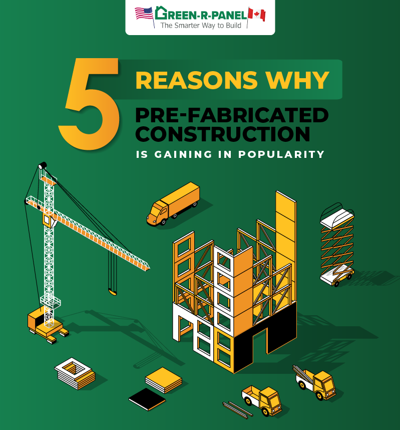5 Reasons Why Pre-Fabricated Construction is Gaining in Popularity In Florida